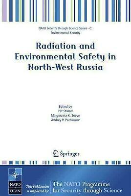 NEW Radiation and Environmental Safety in North-West Russia: Use of Impact Asses