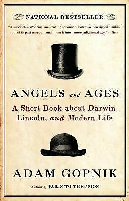 Angels and Ages: Lincoln, Darwin, and the Birth of the Modern Age (Vintage), Gop