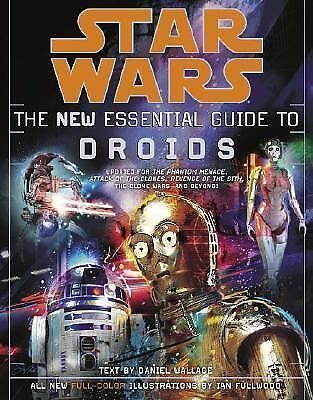 The New Essential Guide to Droids (Star Wars) by Wallace, Daniel