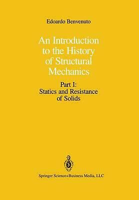 An Introduction to the History of Structural Mechanics: Part I: Statics and Resi
