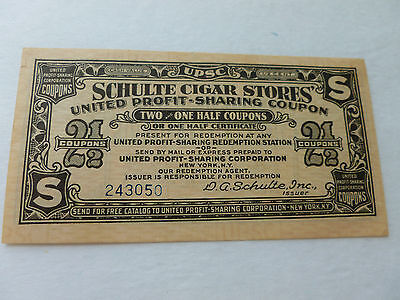 Schulte Cigar Store Profit Sharing Coupon From 1930-40's