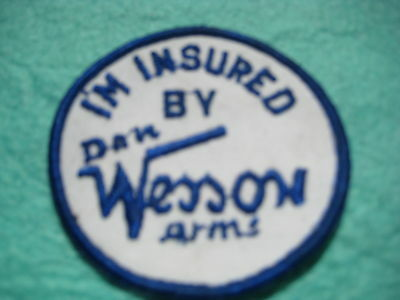 """Vintage I'm Insured By Dan Wesson Arms Blue Patch 3 """" X 3"""""""