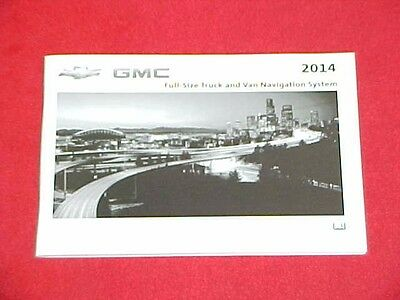 2014 ORIGINAL NEW FULL SIZE CHEVROLET GMC TRUCK NAVIGATION 14 (NO OWNERS MANUAL)