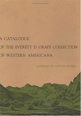 A Catalogue of the Everett D. Graff Collection of Western Americana (1968,...