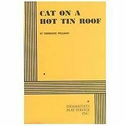 Cat on a Hot Tin Roof. by Tennessee Williams, Williams, Tennessee
