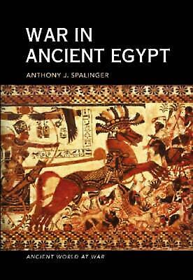 War in Ancient Egypt: The New Kingdom by Anthony John Spalinger (English) Paperb