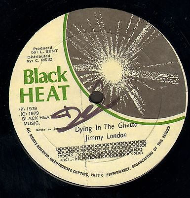""" DYING IN THE GHETTO. "" jimmy london. BLACK HEAT 12in 1979."