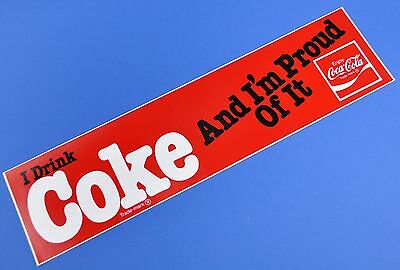Coca Cola Aufkleber USA 1980er Sticker Decal - I Drink Coke And I'm Proud Of It
