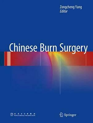 Chinese Burn Surgery (English) Hardcover Book Free Shipping!