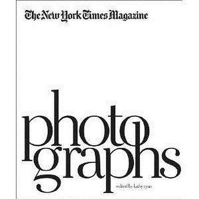 the new york times magazine photographs /anglais Ryan Kathy Neuf Livre