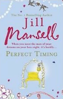 Perfect Timing by Jill Mansell Paperback Book