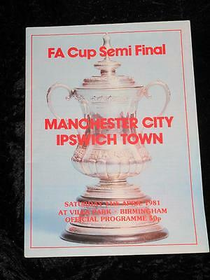 VINTAGE FA CUP SEMI-FINAL FOOTBALL PROGRAMME Manchester City v Ipswich 1981