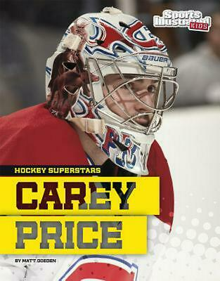 Carey Price by Matt Doeden (English) Library Binding Book Free Shipping!