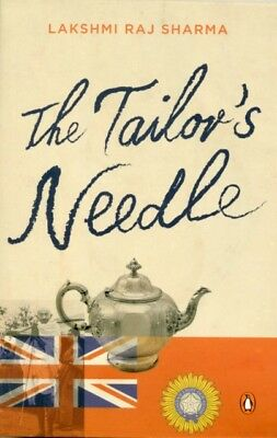 The Tailor's Needle (Paperback), Lakshmi Raj Sharma, 9780143416760