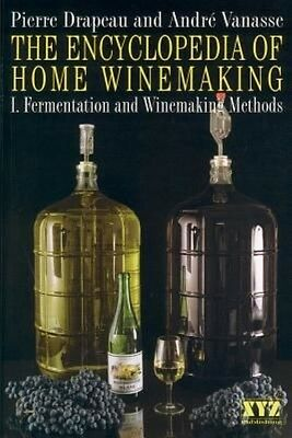 The Encyclopedia of Home Winemaking by Pierre Drapeau Paperback Book (English)