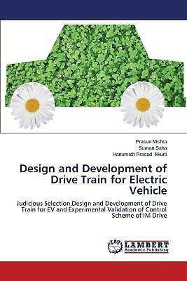Design and Development of Drive Train for Electric Vehicle by Mishra Prasun (Eng