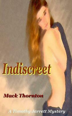 Indiscreet by Mack Thornton Paperback Book (English)