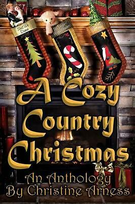 Cozy Country Christmas by Christine Arness (English) Paperback Book Free Shippin