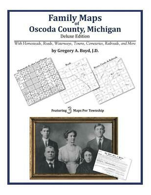 Family Maps of Oscoda County, Michigan by Gregory a. Boyd J.D. (English) Paperba