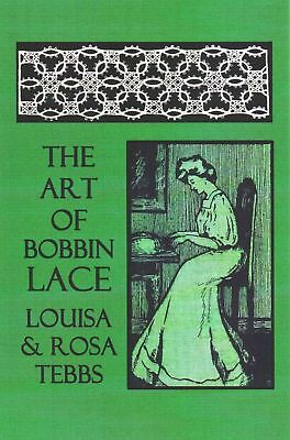 The Art of Bobbin Lace: A Practical Text Book of Workmanship in Antique and Mode