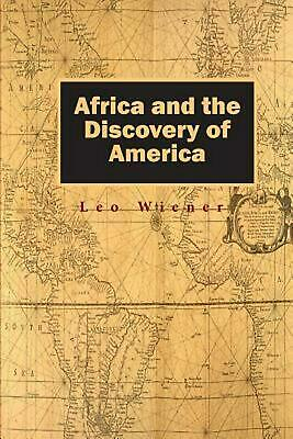 Africa and the Discovery of America by Leo Wiener (English) Paperback Book