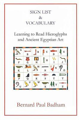 Sign List & Vocabulary Learning to Read Hieroglyphs and Ancient Egyptian Art by