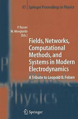 Fields, Networks, Computational Methods, and Systems in Modern Electrodynamics: