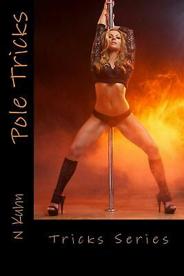 Pole Tricks by N. Kuhn Paperback Book (English)
