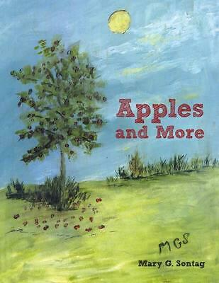 Apples and More by Mary G. Sontag (English) Paperback Book Free Shipping!