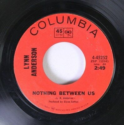 Country 45 Lynn Anderson - Nothing Between Us / Rose Garden On Columbia
