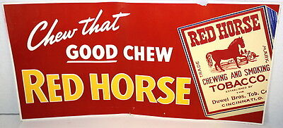 Vintage Red Horse Good Chew Paper Advertising Sign