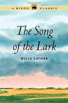 The Song of the Lark ( Part two of a Trilogy) by Willa  - Paperback NEW Willa Ca