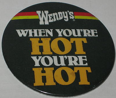 "Wendy's ""When You're Hot You're Hot"" Promo Pin 3"""