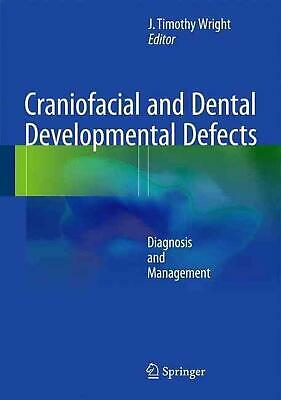 Craniofacial and Dental Developmental Defects: Diagnosis and Management (English