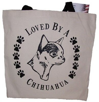 Loved By A Chihuahua Tote Bag New MADE IN USA