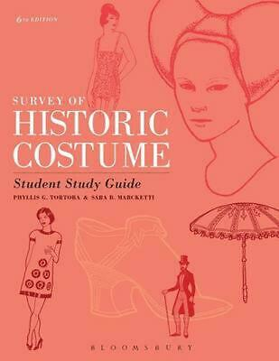 Survey of Historic Costume Student Study Guide by Phyllis G. Tortora (English) P