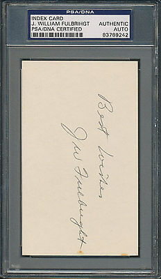 J. William Fulbright Index Card PSA/DNA Certified Authentic Auto Autograph *9242