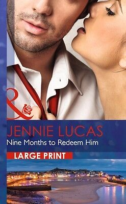 Nine Months to Redeem Him (One Night With Consequences - Book 6) . 9780263256277