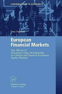 European Financial Markets: The Effects of European Union Membership on Central