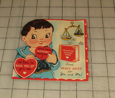 Vintage VALENTINES DAY CARD Let's Make History Together (1940s/50s?) Great Art!
