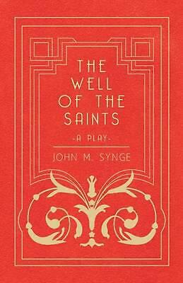 The Well of the Saints - A Play by J.M. Synge (English) Paperback Book Free Ship