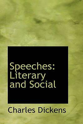Speeches: Literary and Social by Charles Dickens (English) Paperback Book