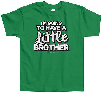 Threadrock Kids I'm Going To Have A Little Brother Toddler T-shirt Cute Bro