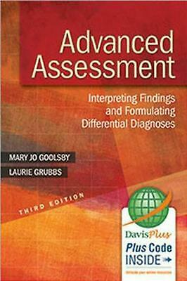 Advanced Assessment 3e: Interpreting Findings and Formulating Differential Diagn