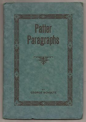 PATTER PARAGRAPHS by George Schulte 1921 Signed