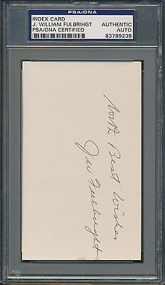 J. William Fulbright Index Card PSA/DNA Certified Authentic Auto Autograph *9239