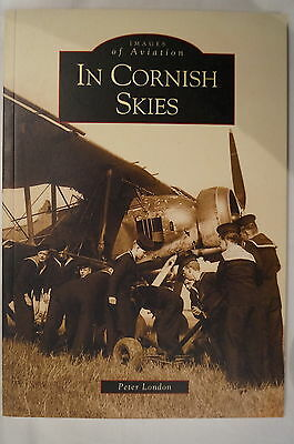 WW1 WW2 British In Cornish Skies Images of Aviation Reference Book