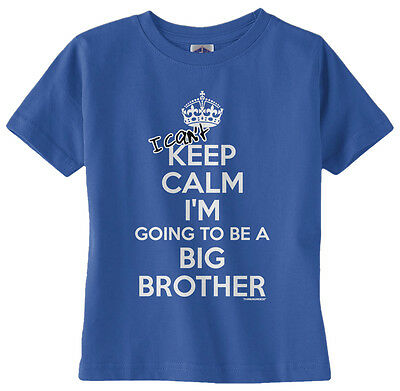 Threadrock Baby I Can't Keep Calm Infant T-shirt Funny Big Brother Announcement