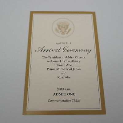 Prime Minster Japan Shinzo Abe Official White House Visit Ticket