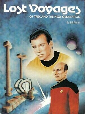 Lost Voyages of Trek and The Next Generation Trade Paperback Book 1992 VERY FINE